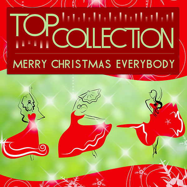 Top Collection: Merry Christmas Everybody