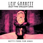 Betty Ford for Christmas by Leif Garrett
