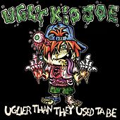 Uglier Than They Use Ta Be de Ugly Kid Joe