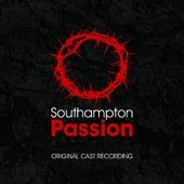 Southampton Passion by Original Cast Recording