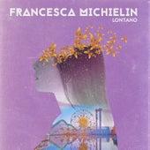 Lontano von Francesca Michielin
