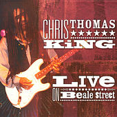 Live On Beale Street von Chris Thomas King