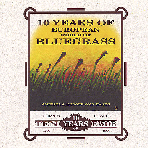 10 Years of European World of Bluegrass by Various Artists