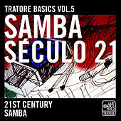 Tratore Basics 5: 21st Century Samba de Various Artists