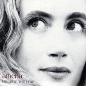 Breathe With Me (2008 Special Edition) de Athena