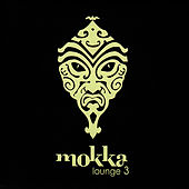 Mokka Lounge 3 de Various Artists