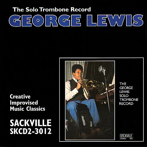 The Solo Trombone Record by George Lewis
