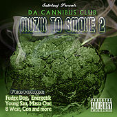 Sabotawj Presents: Da Cannibus Club Muzik 2 Smoke 2 de Various Artists