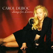 Songs for Lovers by Carol Duboc