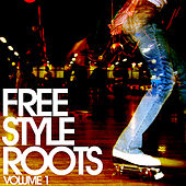 Freestyle Roots Vol. 1 von Various Artists