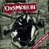 Feed The Breed de Oxymoron