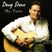 My Turn by Doug Stone