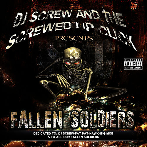 Fallen Soldiers by DJ Screw