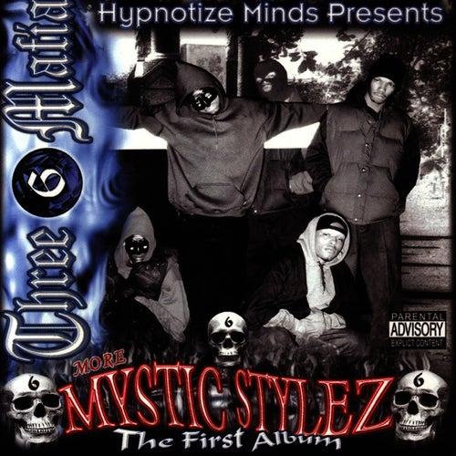 Mystic Stylez: The First Album by Three 6 Mafia