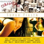 Colección Cubanísima: Súper Fiesta, Vol. 10 by Various Artists