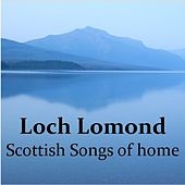 Loch Lomond: Scottish Songs of Home by The Munros