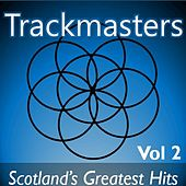 Trackmasters: Scotland's Greatest Hits, Vol. 2 di Various Artists