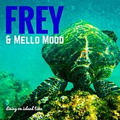 Living On Island Time von Frey