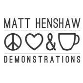 Peace, Love & Tea Demonstrations by Matt Henshaw