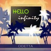 Hello Infinity by Odetta