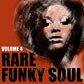 Rare Funky Soul, Vol. 4 de Various Artists