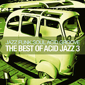 The Best of Acid Jazz, Vol. 3 von Various Artists