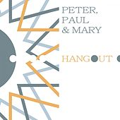 Hangout de Peter, Paul and Mary