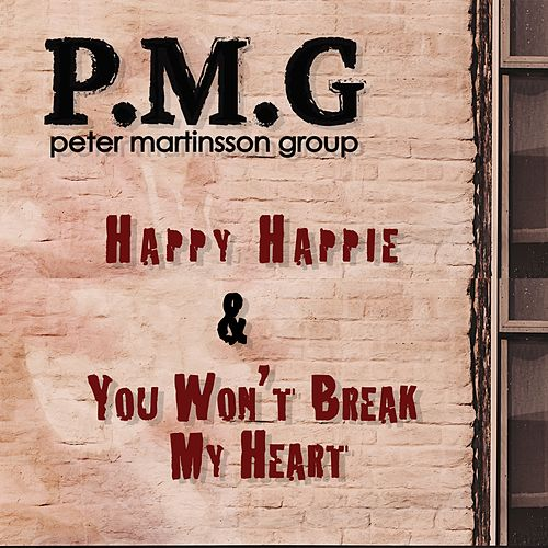Happy Happie / You Won't Break My Heart by Peter Martinsson Group