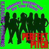 Music Inspired by the Films: Perfect Pitch (Karaoke Versions) de Fandom
