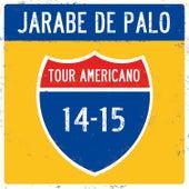 Tour Americano 14/15 de Jarabe de Palo