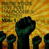Raise Your Fist for Hardcore & Gabber, Vol. 1 de Various Artists