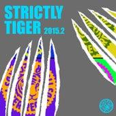 Strictly Tiger 2015.2 von Various Artists