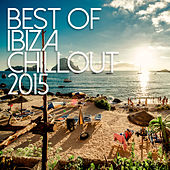 Best Of Ibiza Chillout 2015 de Various Artists
