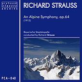 An Alpine Symphony for Orchestra, Op. 64 (TrV 233) by Richard Strauss