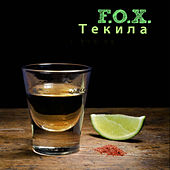 Tequila by Fox