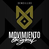 Sencillos by Movimiento Original