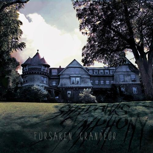 Forsaken Grandeur by Shadow's Symphony
