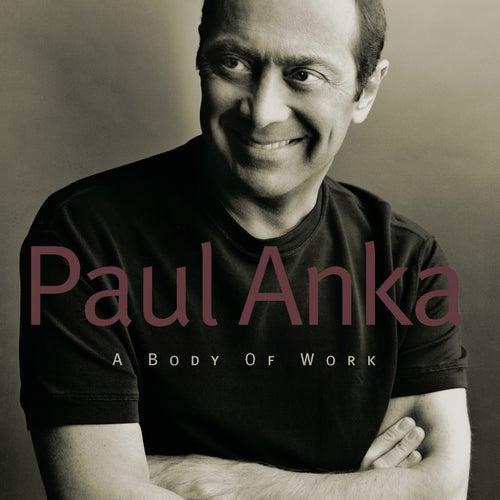 A Body Of Work by Paul Anka