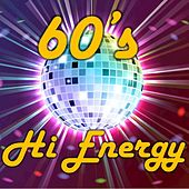 60's Hi Energy by Various Artists