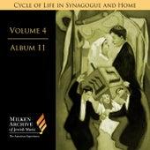Milken Archive Digital Vol. 4 Album 11: Festivals (Mo'adim) & Other Occasions on the Liturgical Calendar, Pt. 3 by Various Artists