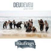 Nàufrags by Deudeveu