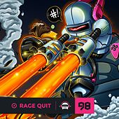 Ninety9Lives 98: Rage Quit by Various Artists