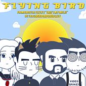 Flying Bird (Theme from Rooster Teeth's
