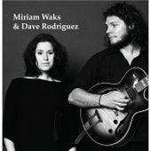 Miriam Waks & Dave Rodriguez di Miriam Waks