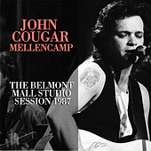 The Belmont Mall Studio Session (Live) by John Mellencamp