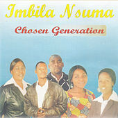 Imbila Nsuma by Chosen Generation