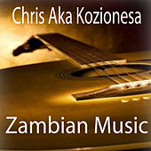 Zambian Music von Chris