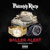 Baller Alert - Single von Philthy Rich