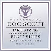 Drumz '95 (Nasty Habits Remix) / Blue Skies (2015 Remasters) von Doc Scott