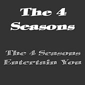 The 4 Seasons Entertain You de Frankie Valli & The Four Seasons